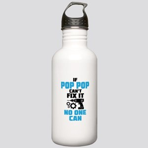 If Pop Pop Can't Fix It No One Can Water Bottle