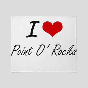 I love Point O' Rocks Florida artis Throw Blanket