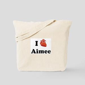 I (Heart) Aimee Tote Bag