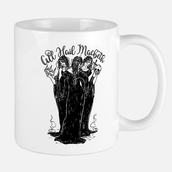 Witches All Hail Macbeth Mugs