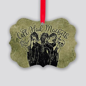 Witches All Hail Macbeth Ornament