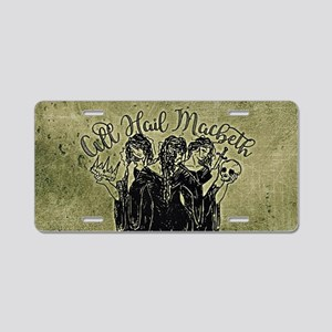 Witches All Hail Macbeth Aluminum License Plate