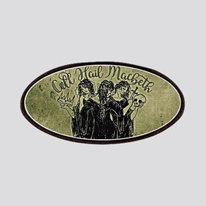 Witches All Hail Macbeth Patch