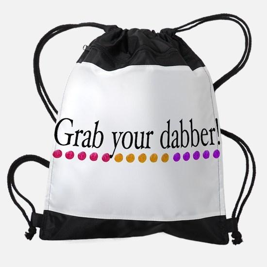 grab your dabber-sticker.png Drawstring Bag