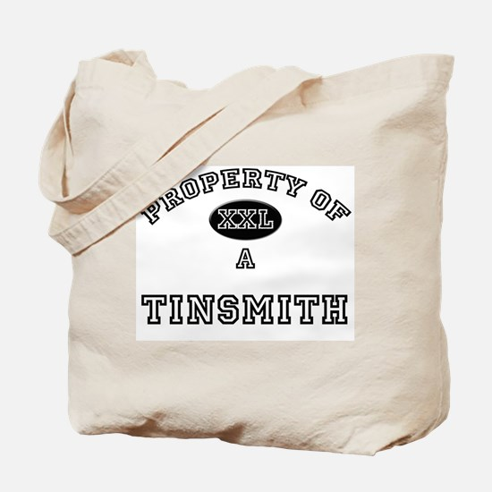 Property of a Tinsmith Tote Bag