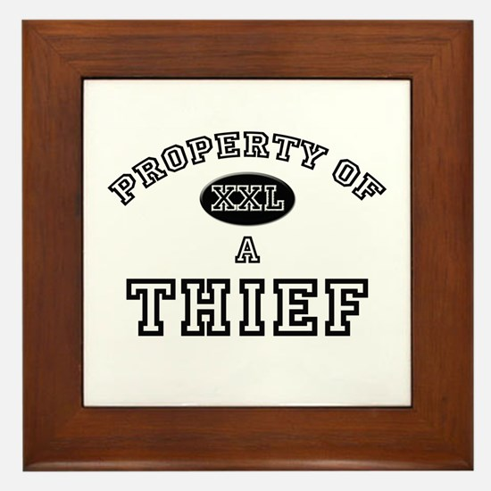 Property of a Thief Framed Tile