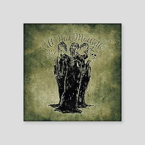 Witches All Hail Macbeth Sticker