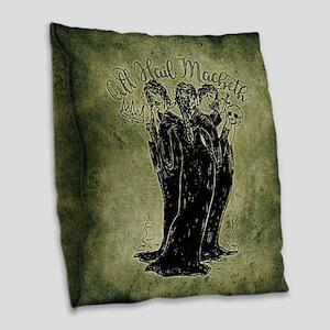 Witches All Hail Macbeth Burlap Throw Pillow