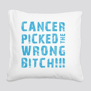 WRONG BITCH! Square Canvas Pillow