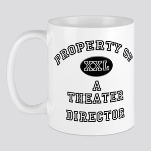 Property of a Theater Director Mug
