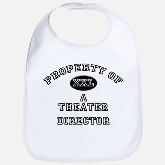 Property of a Theater Director Bib