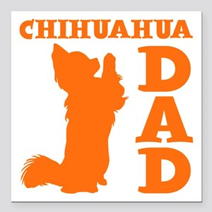 "CHIHUAHUA DAD Square Car Magnet 3"" x 3"""