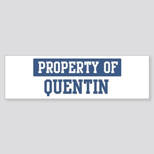Property of QUENTIN Bumper Sticker