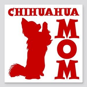 "CHIHUAHUA MOM Square Car Magnet 3"" x 3"""