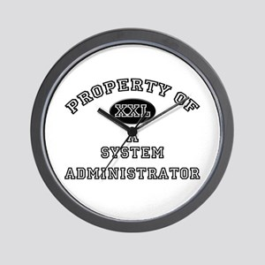 Property of a System Administrator Wall Clock