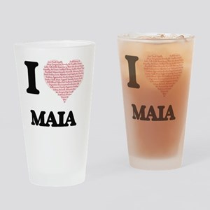 I love Maia (heart made from words) Drinking Glass