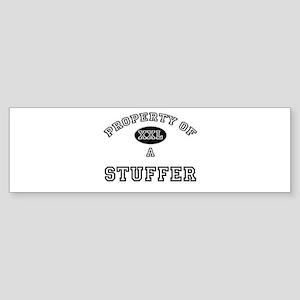 Property of a Stuffer Bumper Sticker