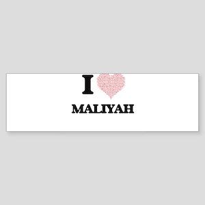 I love Maliyah (heart made from wor Bumper Sticker