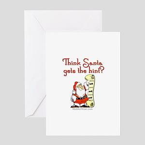 Santa - Get the hint! Greeting Card
