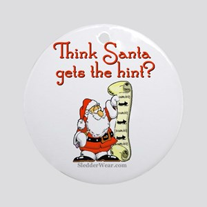 Santa - Get the hint! Ornament (Round)