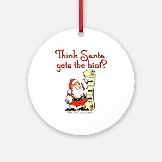 Santa - Get the hint! Ornament (Round)