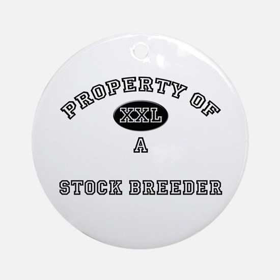 Property of a Stock Breeder Ornament (Round)