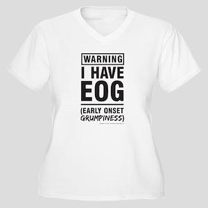 Warning I have EOG Early Onset Grumpiness Plus Siz