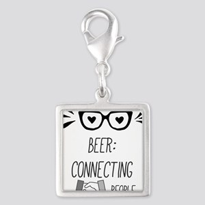 BEER: Connecting People Charms