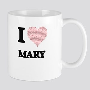 I love Mary (heart made from words) design Mugs