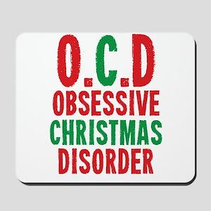 OCD Obessive Christmas Disorder Mousepad
