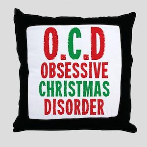 OCD Obessive Christmas Disorder Throw Pillow