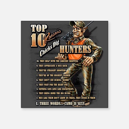 Why Chicks Dig Hunters Sticker