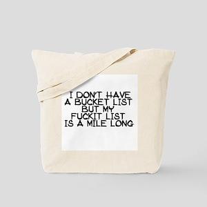 BUCKET LIST HUMOR Tote Bag