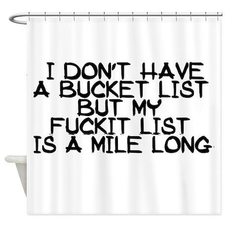 Bucket List Humor Shower Curtain By Admincp114207546