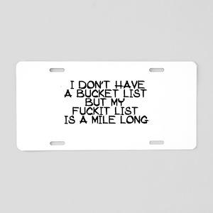 BUCKET LIST HUMOR Aluminum License Plate