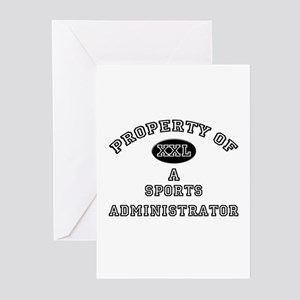 Property of a Sports Administrator Greeting Cards
