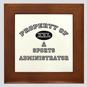 Property of a Sports Administrator Framed Tile