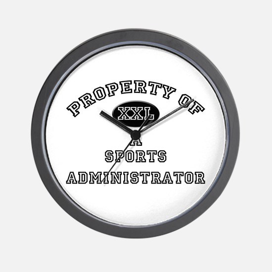 Property of a Sports Administrator Wall Clock