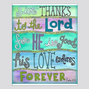 Give Thanks To The Lord Posters