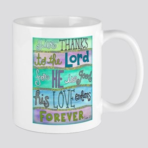 Give Thanks To The Lord Mugs