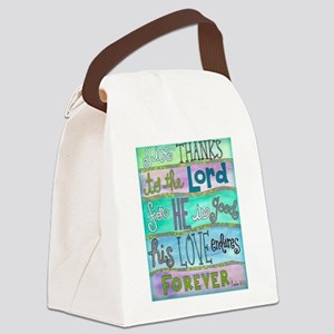 Give Thanks To The Lord Canvas Lunch Bag