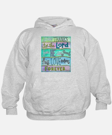 Give Thanks To The Lord Hoodie