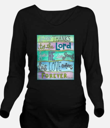 Give Thanks To The Lord Long Sleeve Maternity T-Sh