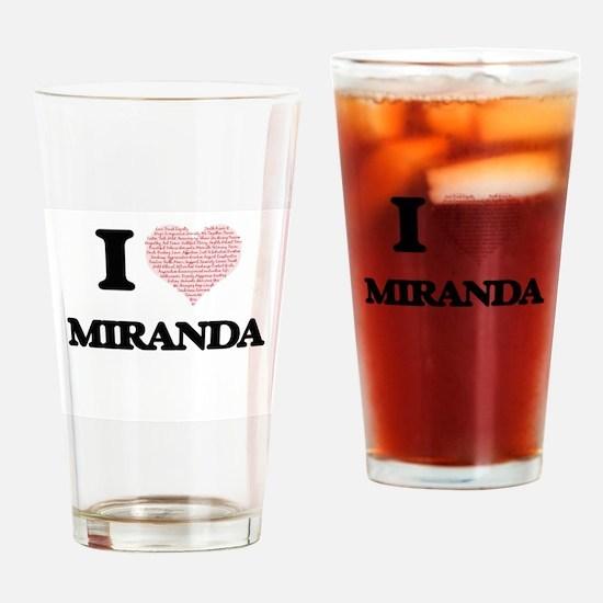 I love Miranda (heart made from wor Drinking Glass