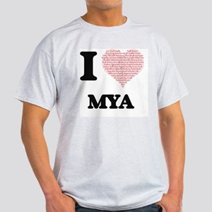 I love Mya (heart made from words) design T-Shirt