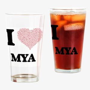 I love Mya (heart made from words) Drinking Glass