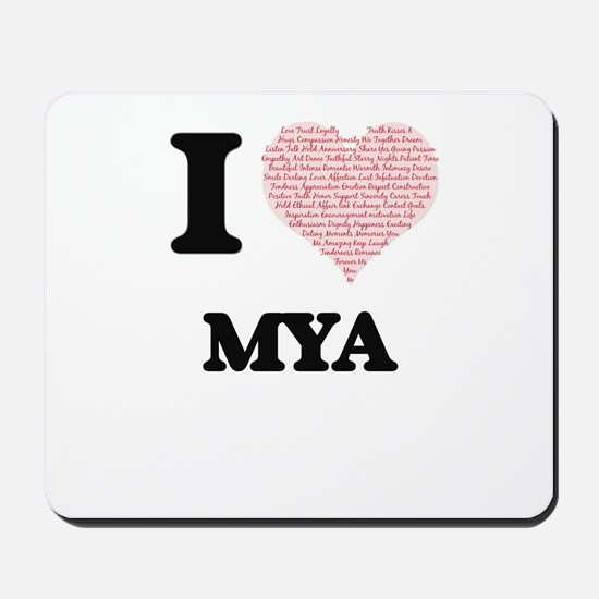 I love Mya (heart made from words) desig Mousepad