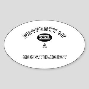 Property of a Somatologist Oval Sticker