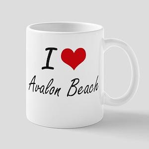 I love Avalon Beach California artistic desi Mugs