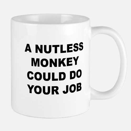 Nutless Monkey Mugs